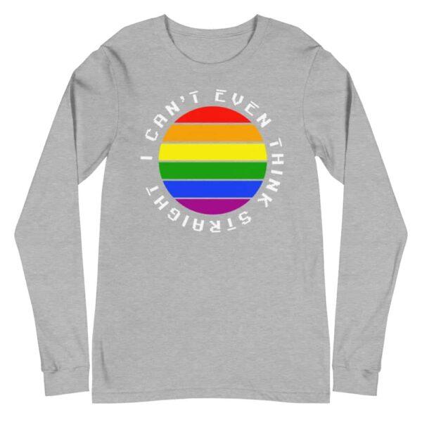 I Cant Think Straight LGBTQ Long Sleeve Tshirt Grey