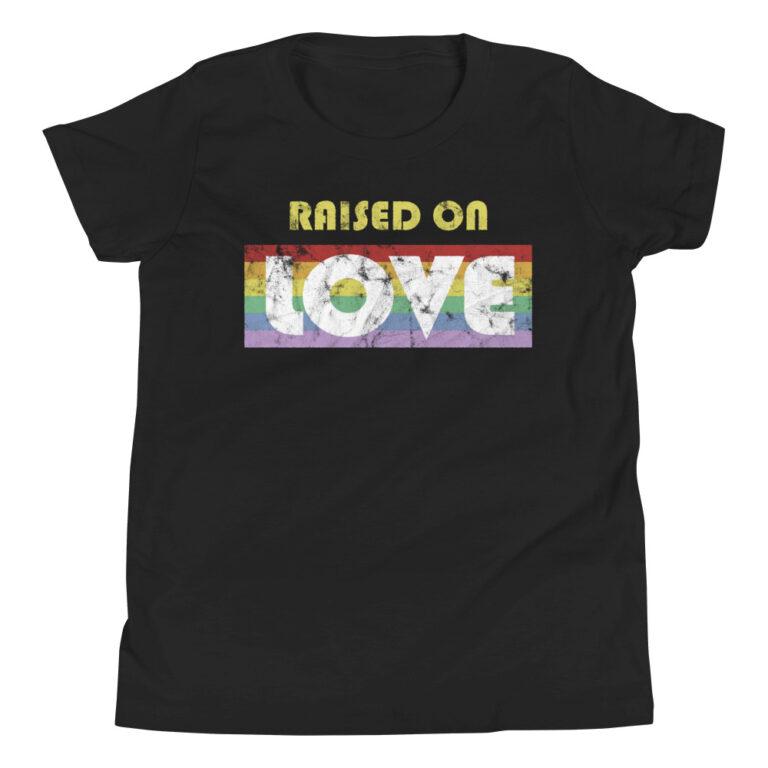 LGBTQ Pride Raised on Love Kid Tshirt