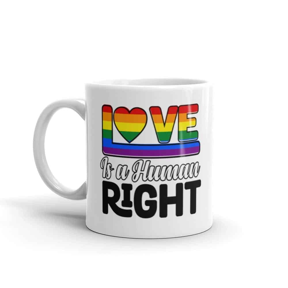 Love is a Human Right Pride Coffee Mug
