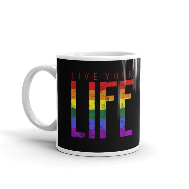 Live Your Life Pride Coffee Mug