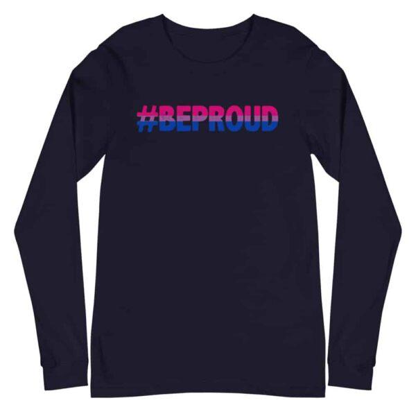 Bisexual Be Proud LGBTQ Long Sleeve Tshirt