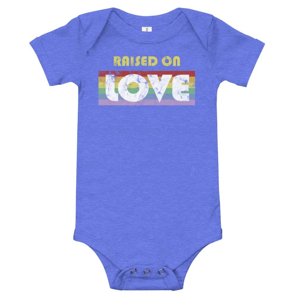 Raised on Love LGBTQ Pride Baby Bodysuit