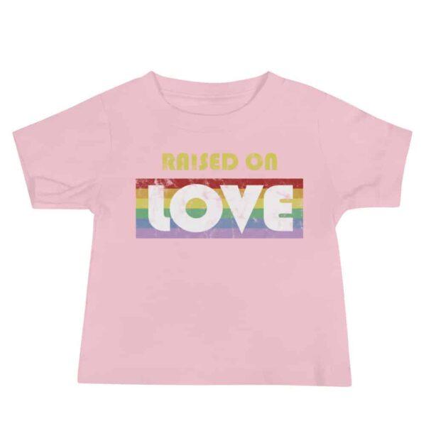 Raised on Love Pride Infant Tshirt