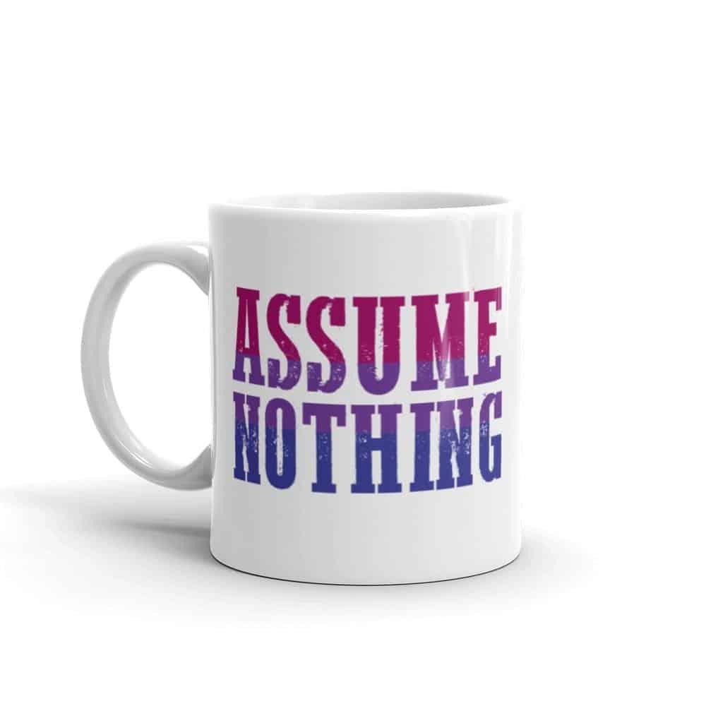 Assume Nothing Bisexual Pride Coffee Mug