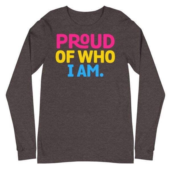 Proud of Who I Am Pan Pride Long Sleeve Tshirt