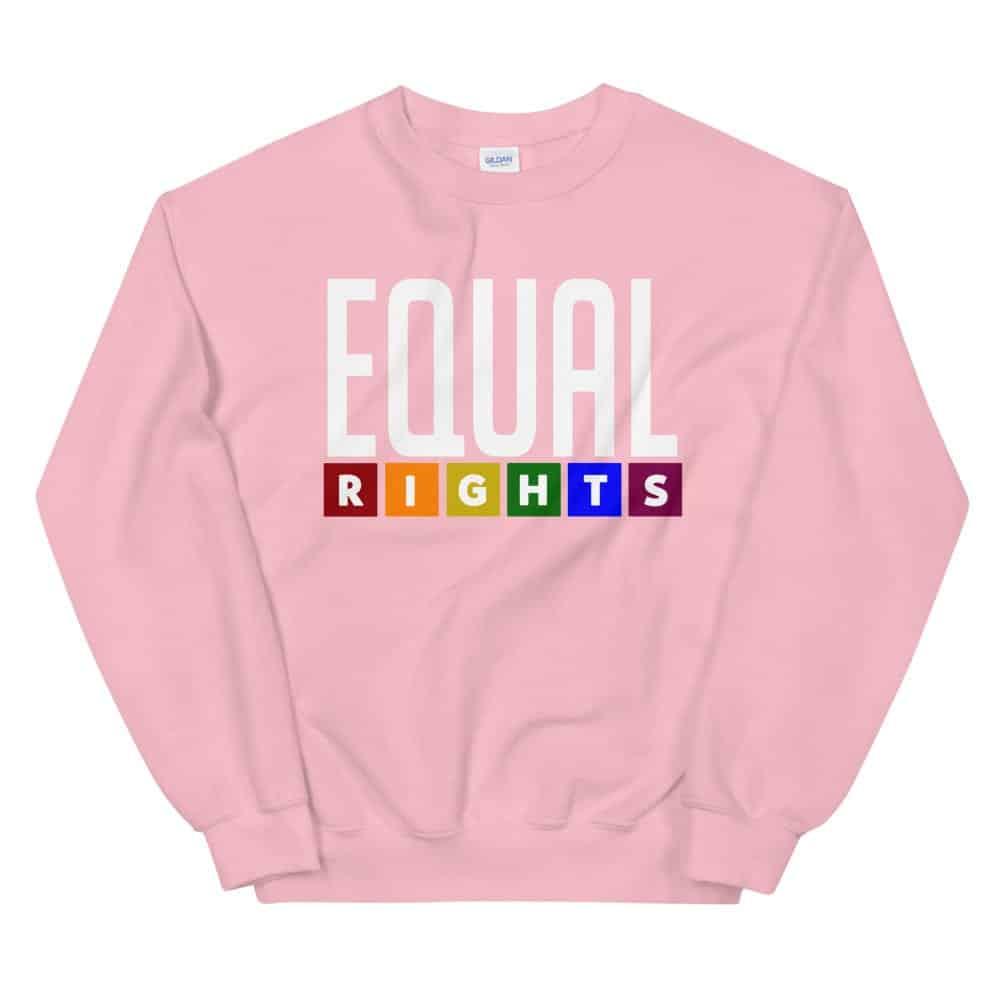Equal Rights LGBTQ Sweatshirt Pink