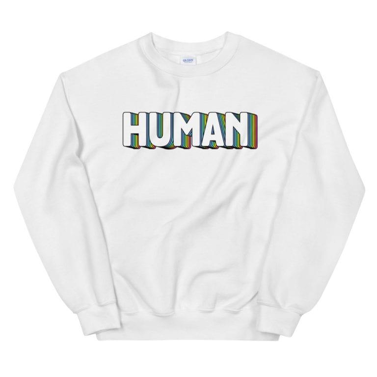 Gay Pride HUMAN Sweatshirt