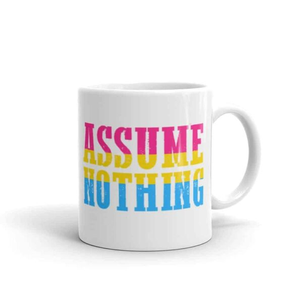 Assume Nothing Pansexual Pride LGBTQ Coffee Mug