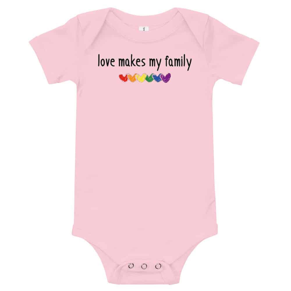 Love Makes My Family Pride Baby One Piece Bodysuit