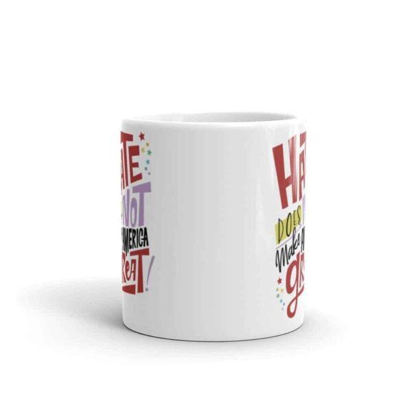 Hate Does NOT Make America Great Pride LGBT Coffee Mug