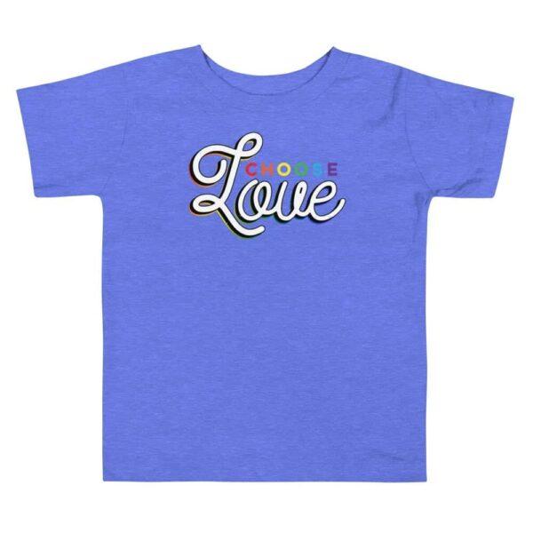 Choose Love LGBTQ Toddler Tshirt