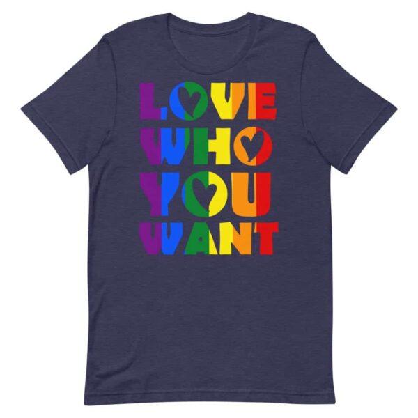 Love Who You Want Rainbow Pride Tshirt