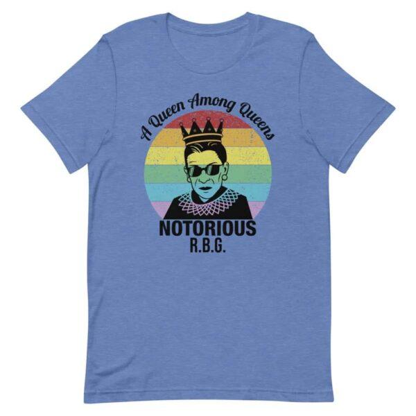 Notorious Queen RBG LGBT Pride Tshirt