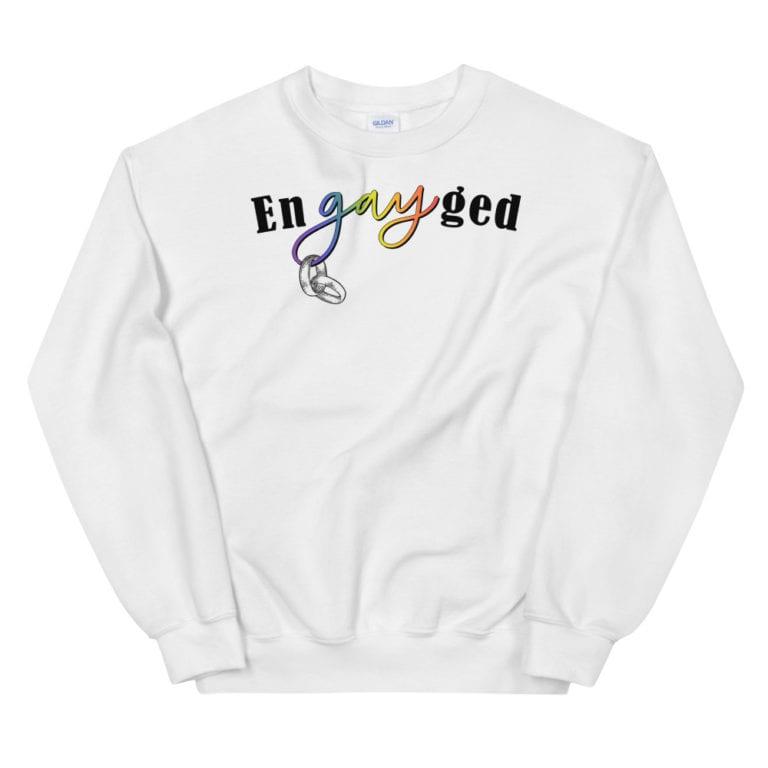 enGAYed LGBTQ Pride Sweatshirt White