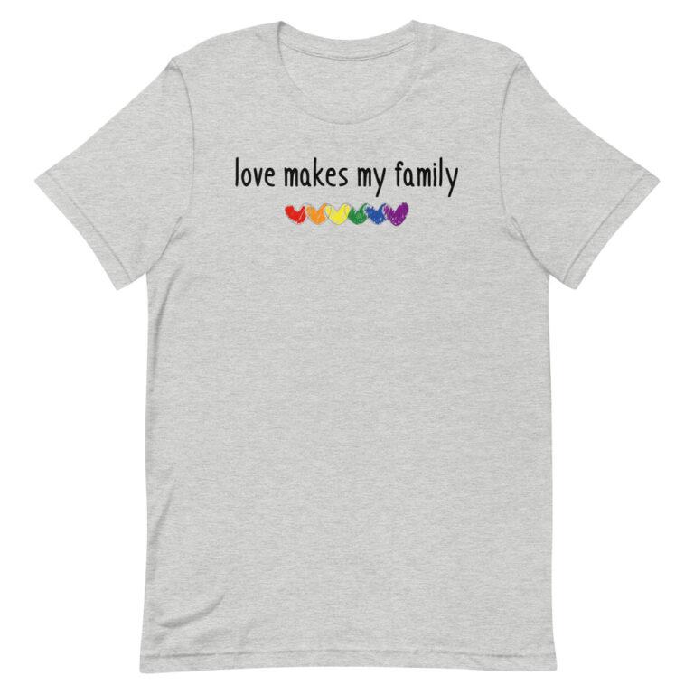 Family LGBTQ Gay Pride Tshirt Love Makes My Family