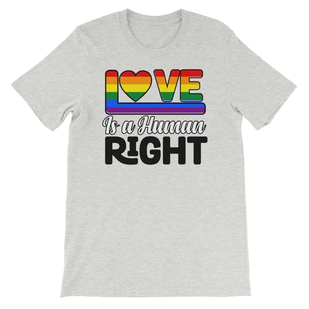 Love is a Human Right Tshirt