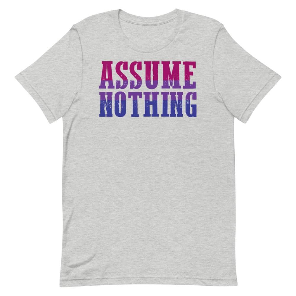 Bisexual Assume Nothing Pride Shirt