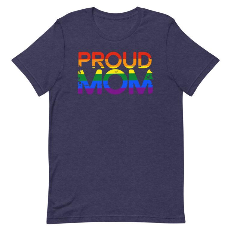 Proud Mom LGBTQ Pride Shirt